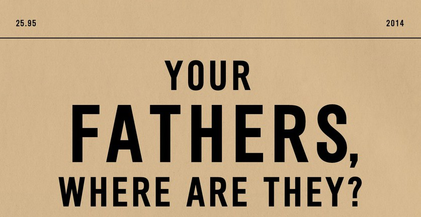 First Chapter: Dave Eggers' Novel, 'Your Fathers, Where Are They? And the Prophets, Do They Live Forever?'