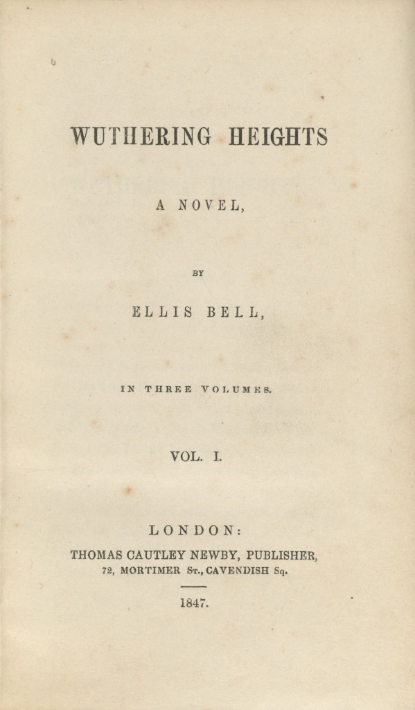 Title page from first edition of Wuthering Heights Lowell 1238.5 (A), Houghton Library, Harvard Universit