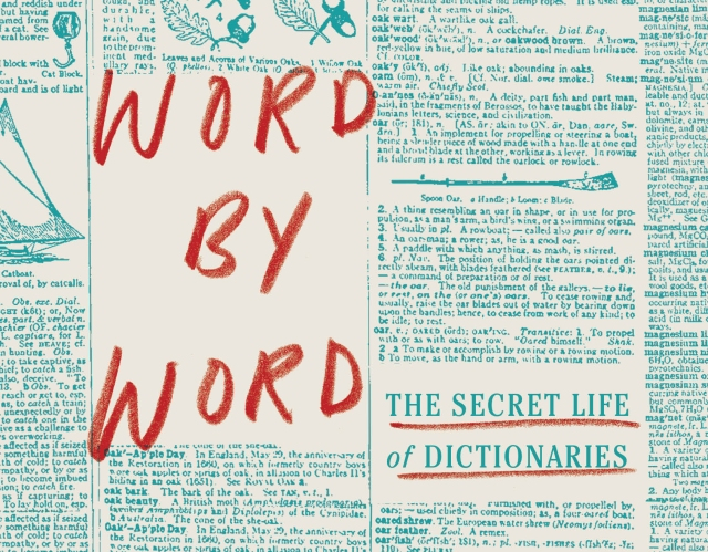 Falling in Love with Words: The Secret Life of a Lexicographer