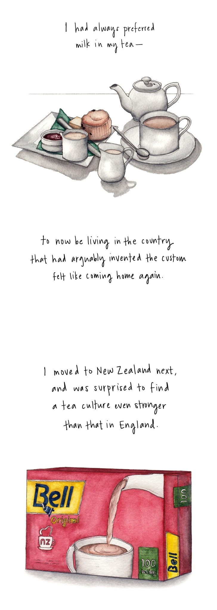 I had always preferred milk in my tea — to now be living in the country that had arguably invented the custom felt every bit like coming home again. I moved to New Zealand next and was surprised to find a tea culture even stronger than that in England.