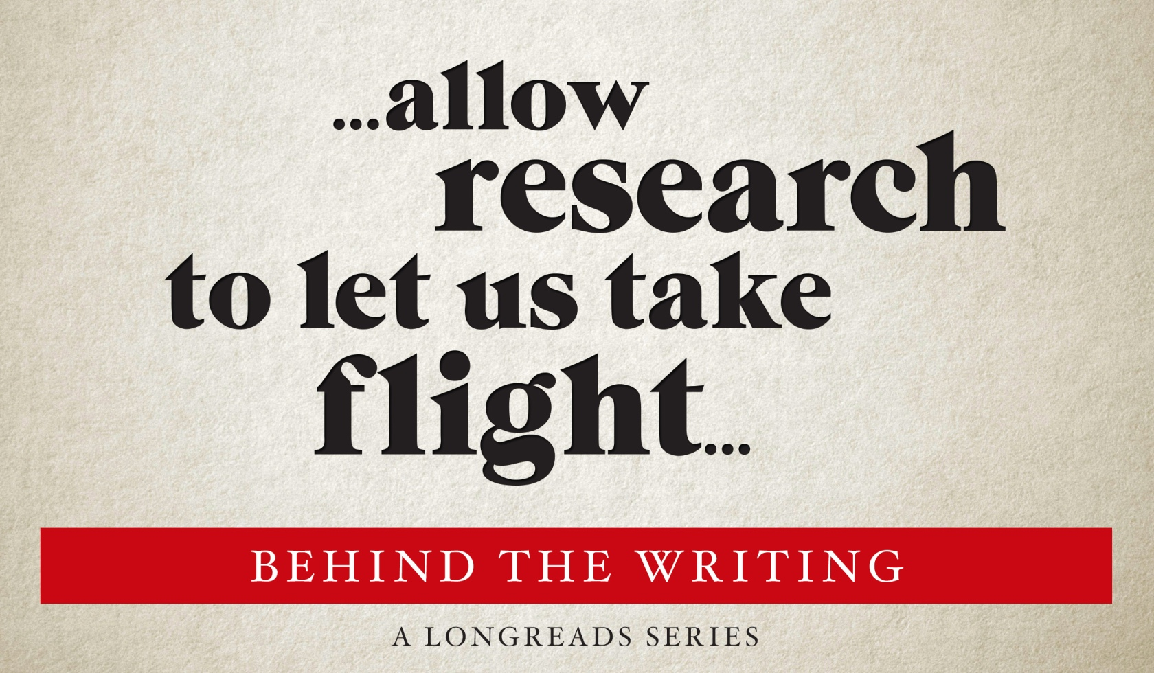 Behind the Writing: On Research